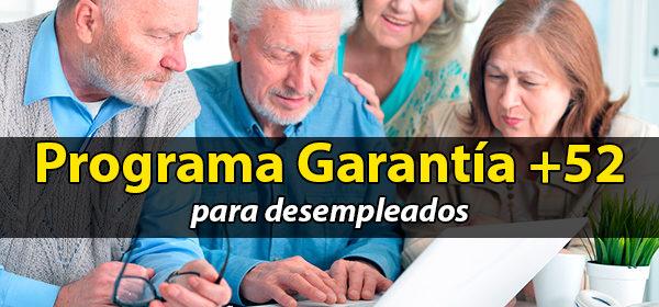 PLAN EXTRAORDINARIO POR EL EMPLEO EN CASTILLA LA MANCHA. PROGRAMA GARANTÍA +52 AÑOS