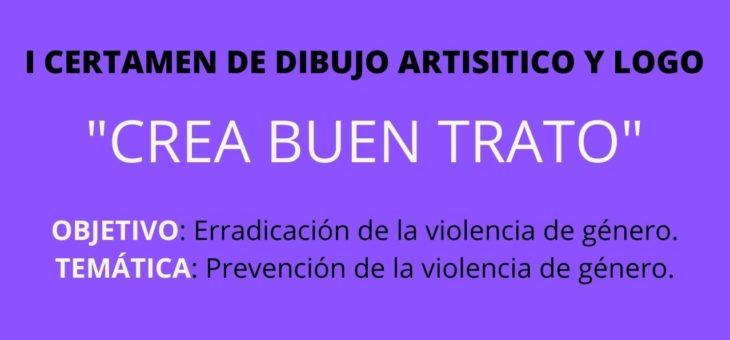 I CERTAMEN DE DIBUJO ARTÍSTICO Y LOGO «CREA BUEN TRATO»